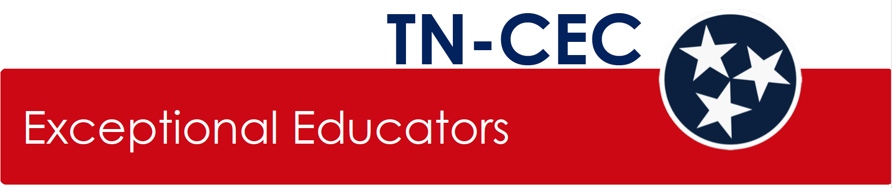 Tennessee CEC logo.  Contains a Red stripe with the phrase Exceptional Educators.  Lettering saying TN-CEC and a blue circle with three white stars similar to the Tennessee State flag.