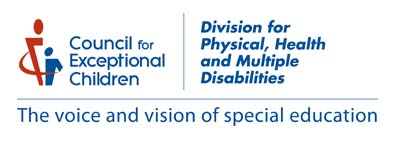 CEC Division for Physical, Health and Multiple Disabilities