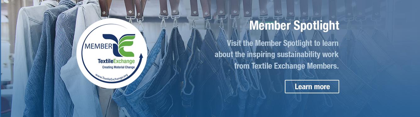 Textile Exchange Member Spotlight