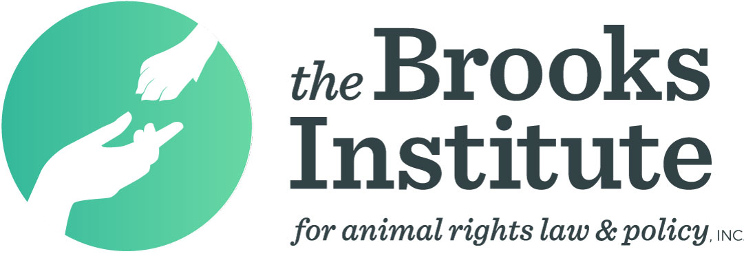 The Brooks Institute for Animal Rights Law & Policy