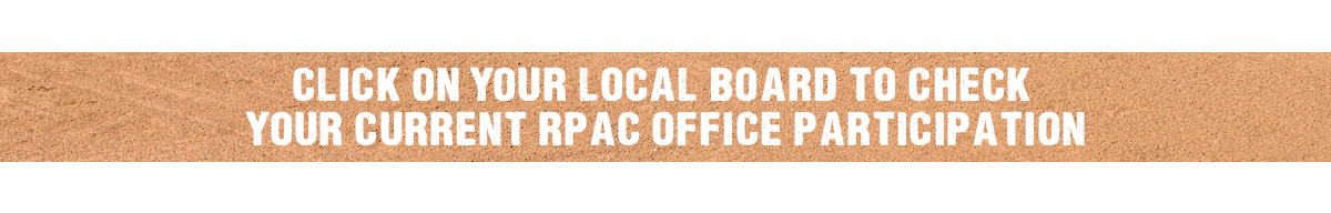 "Graphic that says ""Click on your local board to check  your current RPAC Office Participation"""