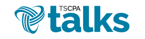 TSCPA Talks