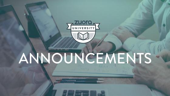 Zuora University Announcements.png