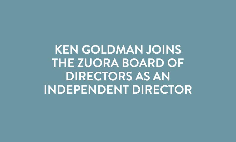 Ken Goldman Joins Zuora Board