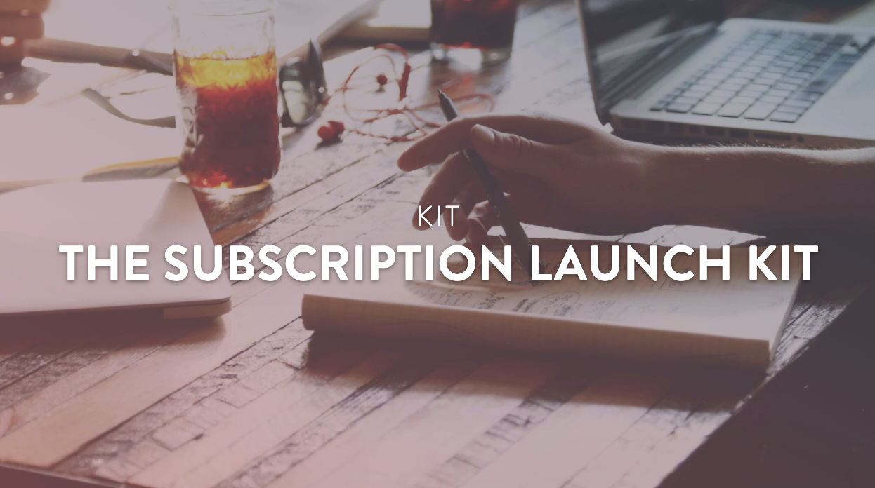 Subscription Launch Kit.png