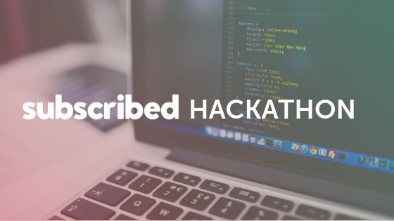 Subscribed Hackathon 2019.png