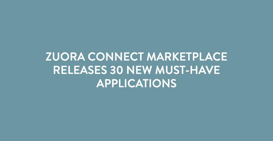 Zuora Connect Press Release