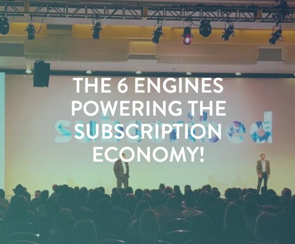 6 Engines Subscription Economy