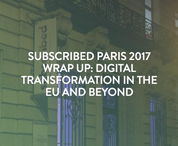 Subscribed Paris 2017